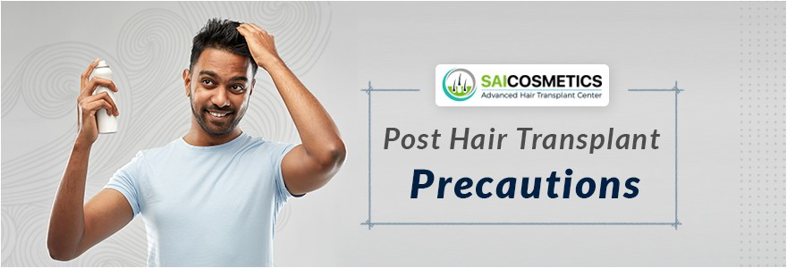 Post Hair Transplant Precautions